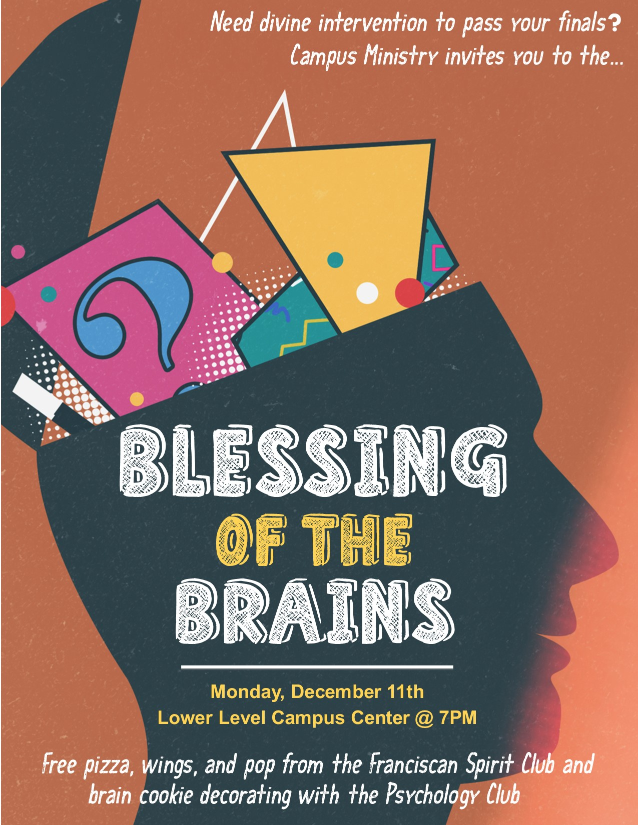 Blessing of the Brains