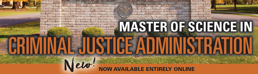 Master of Science in Criminal Justice Administration students working