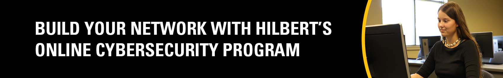 Build your network with Hilbert's online cybersecurity program