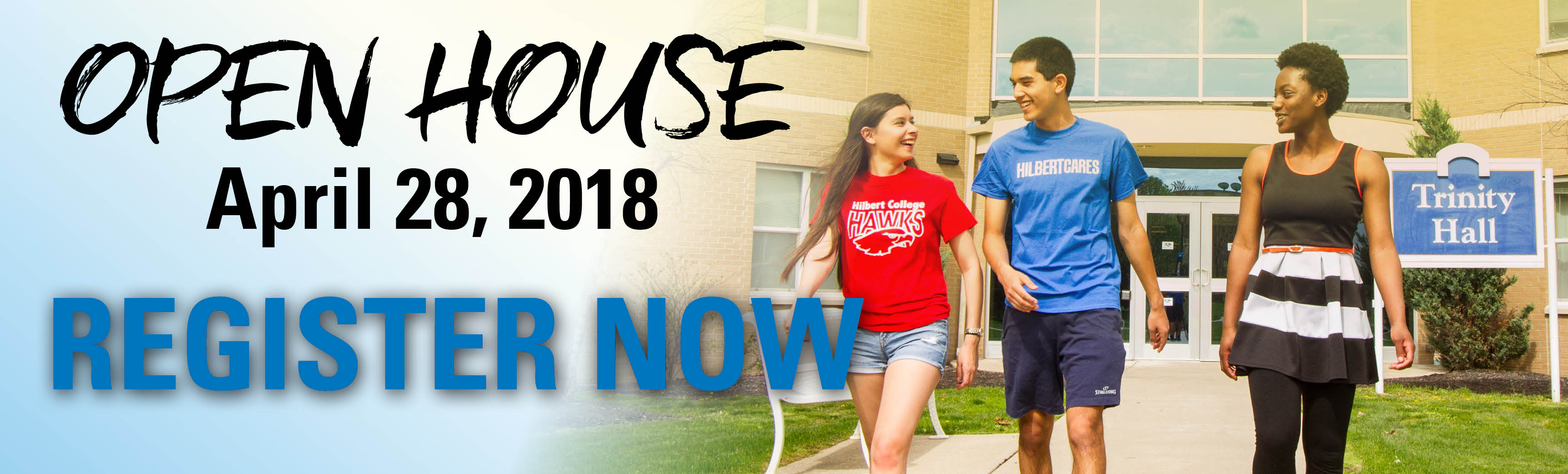 Spring 2018 Open House april 28 register now